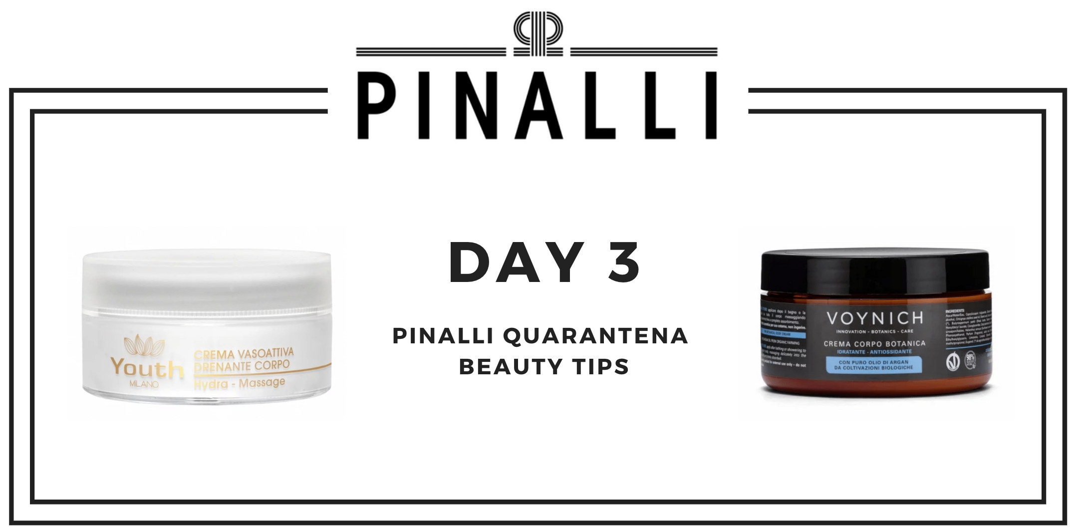 Pinalli Quarantena Beauty Tips_Day3