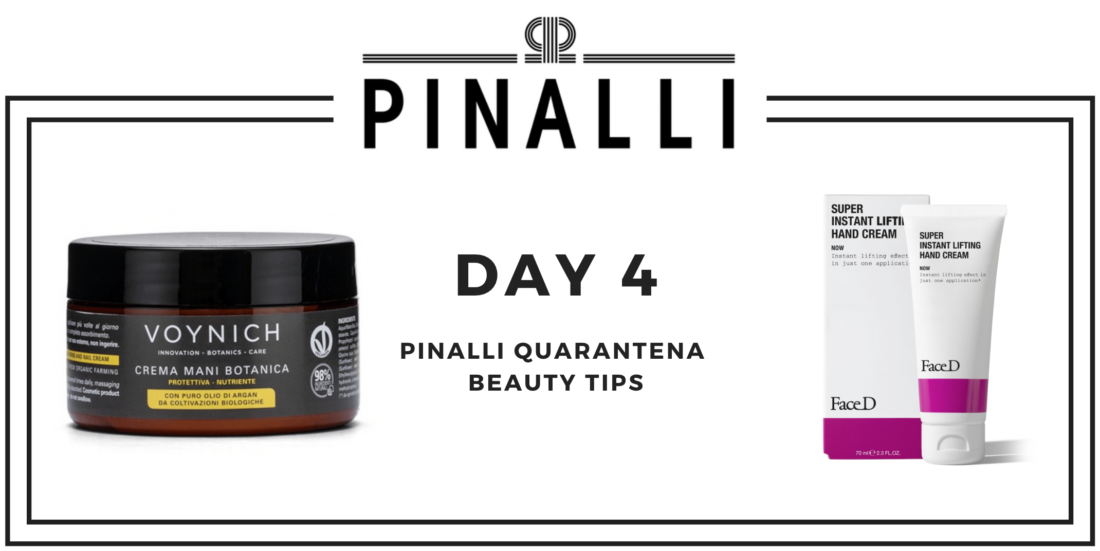 Pinalli Quarantena Beauty Tips_Day4