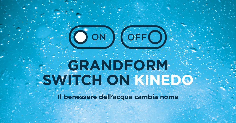 Grandform-diventa-KINEDO